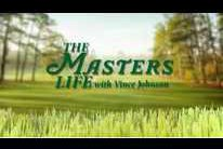 The Masters Life, Wednesday, April 7th